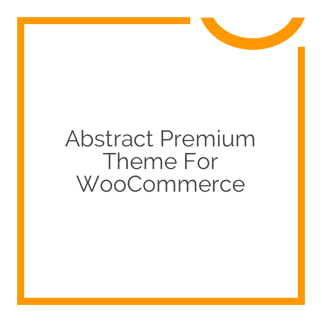 Abstract Premium Theme for WooCommerce 2.5.2