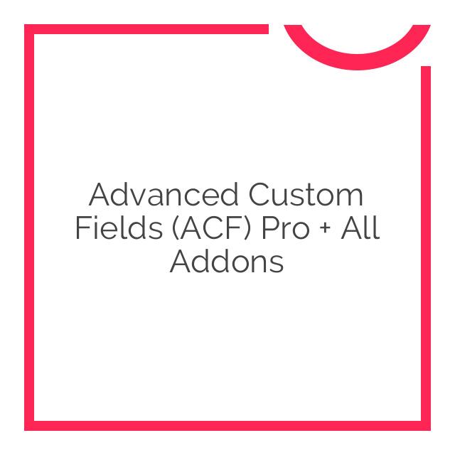 Advanced Custom Fields (ACF) Pro + All Addons 2017