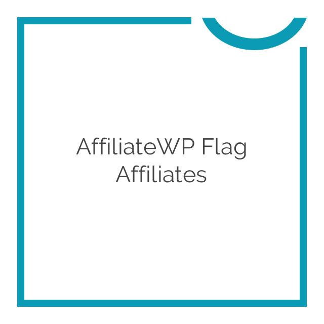AffiliateWP Flag Affiliates 1.0.0