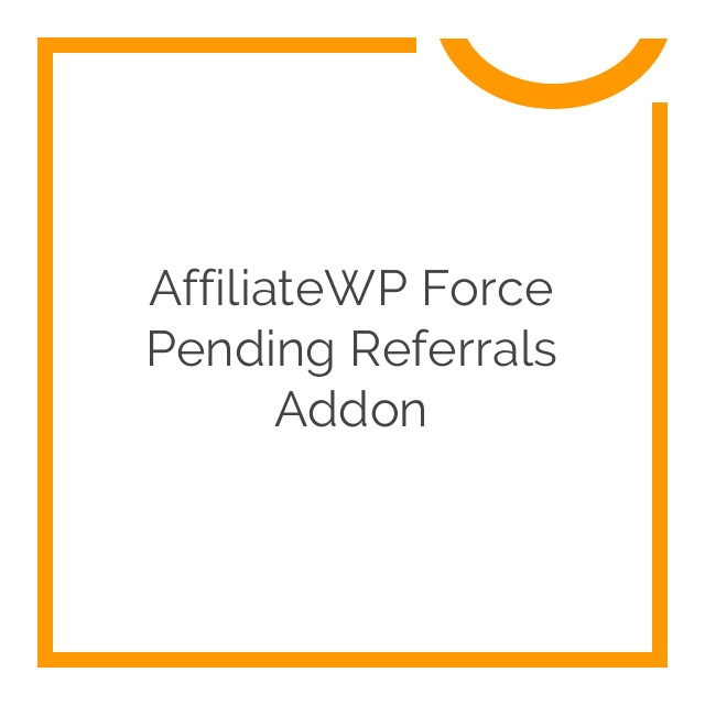 AffiliateWP Force Pending Referrals Addon 1.0