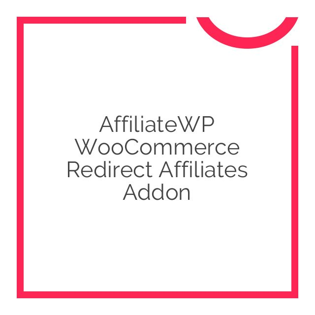 AffiliateWP WooCommerce Redirect Affiliates Addon 1.0