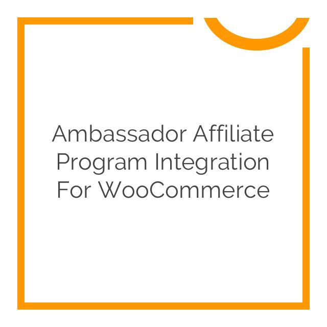 Ambassador Affiliate Program Integration for WooCommerce 1.1.5