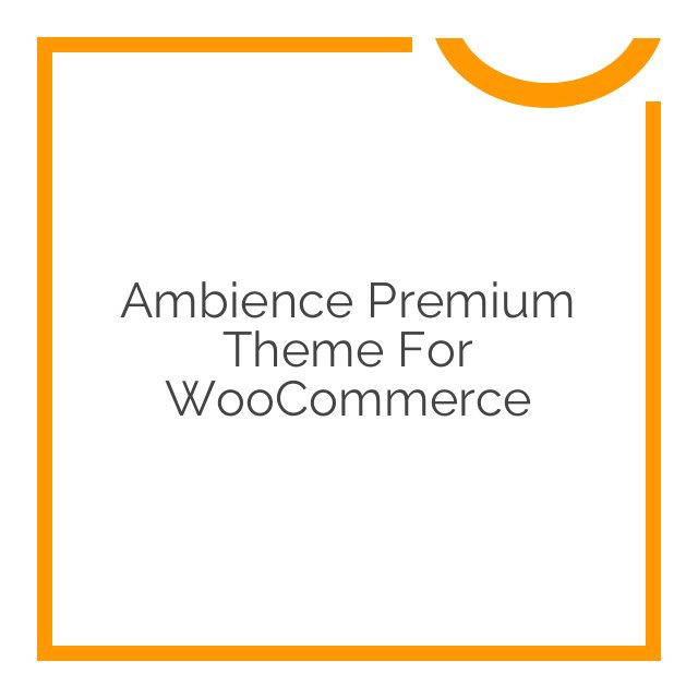 Ambience Premium Theme for WooCommerce 2.6.0