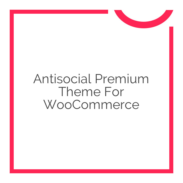 Antisocial Premium Theme for WooCommerce 1.3.5