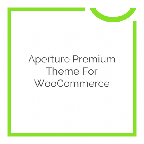 Aperture Premium Theme for WooCommerce 2.7.3