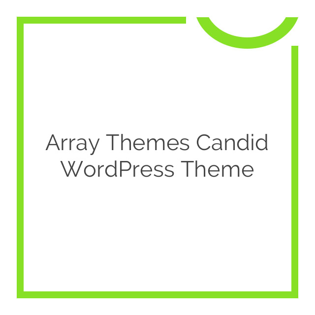 Array Themes Candid WordPress Theme 1.6.5