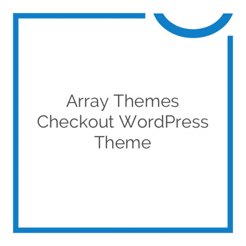 Array Themes Checkout WordPress Theme 2.0.8