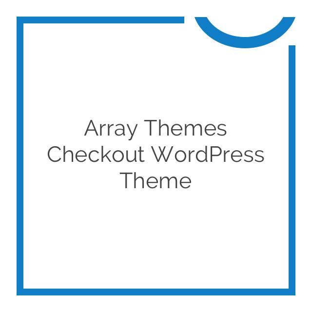 Array Themes Checkout WordPress Theme 2.0.8