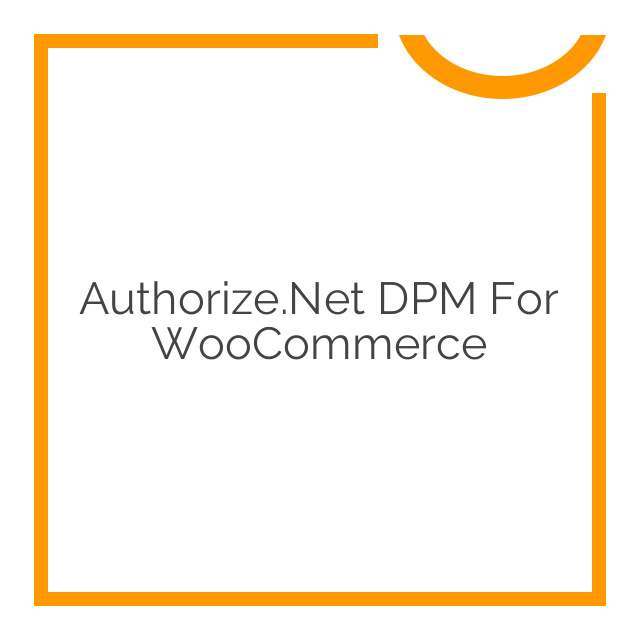 Authorize.Net DPM for WooCommerce 1.7.5