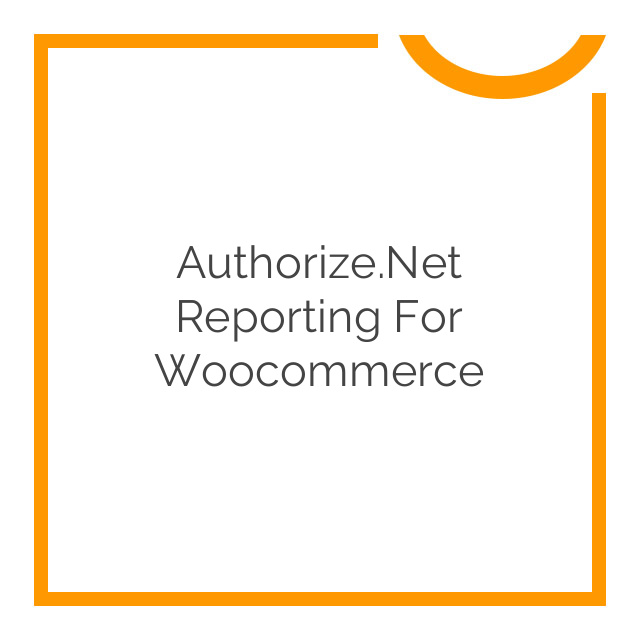 Authorize.Net Reporting for Woocommerce 1.6.1