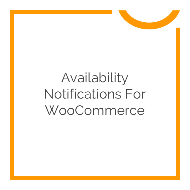 Availability Notifications for WooCommerce 1.1.5