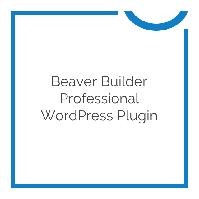 Beaver Builder Professional WordPress Plugin 2.0.3.1