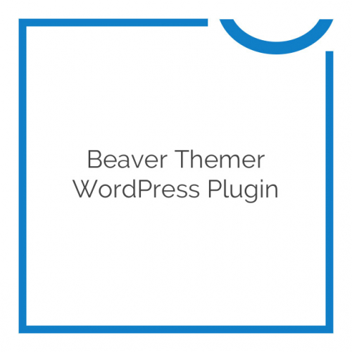 Beaver Themer WordPress Plugin 1.0.3