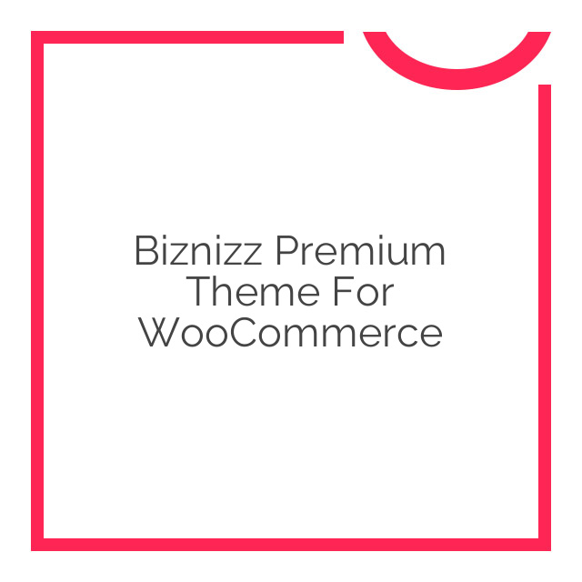 Biznizz Premium Theme for WooCommerce 1.6.9