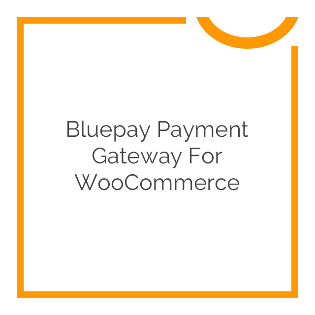 Bluepay Payment Gateway for WooCommerce 1.1.3