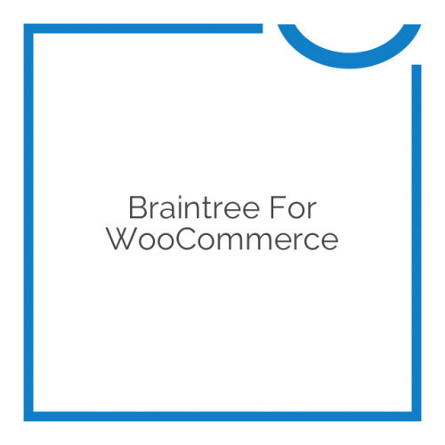 Braintree for WooCommerce 3.3.3
