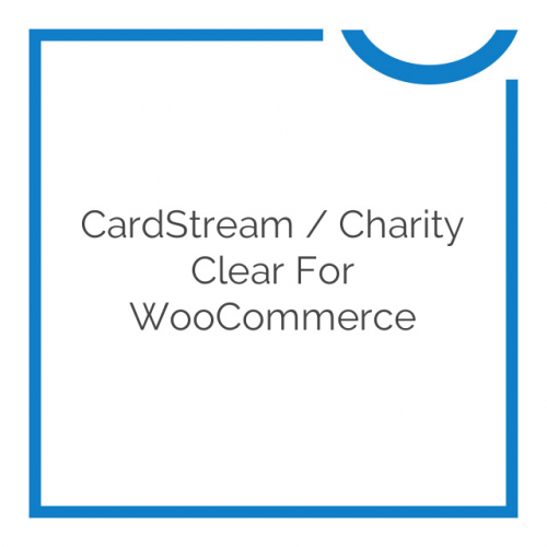 CardStream / Charity Clear for WooCommerce 2.2.2