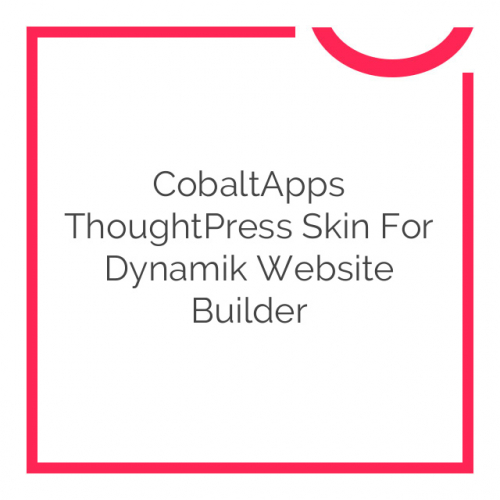 CobaltApps ThoughtPress Skin for Dynamik Website Builder 1.0.0