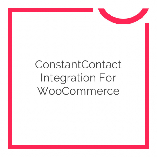 ConstantContact Integration for WooCommerce 1.8.0
