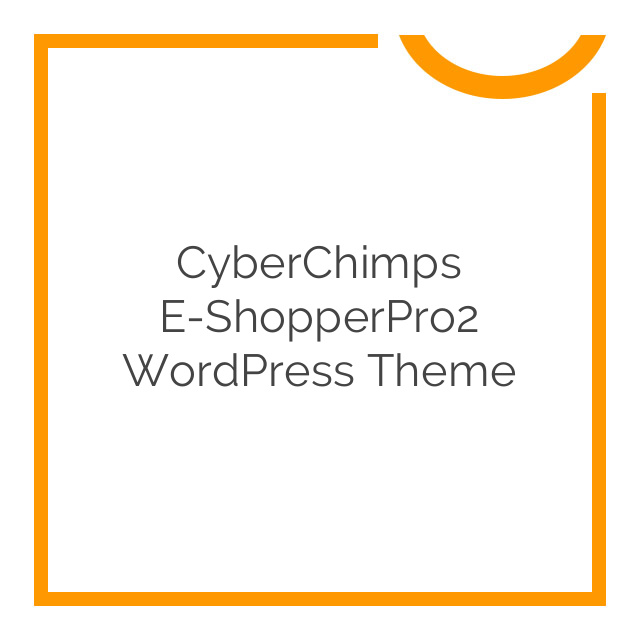 CyberChimps e-ShopperPro2 WordPress Theme 1.0