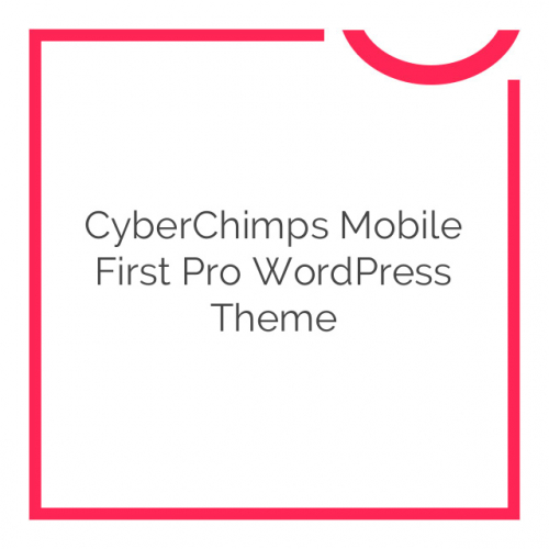 CyberChimps Mobile First Pro WordPress Theme 1.2