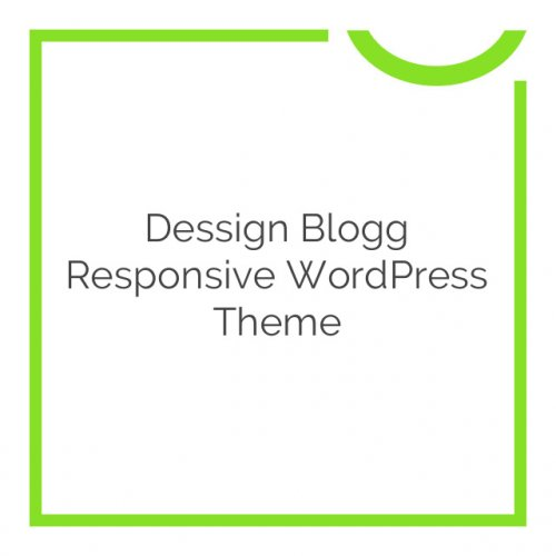 Dessign Blogg Responsive WordPress Theme 2.0.1