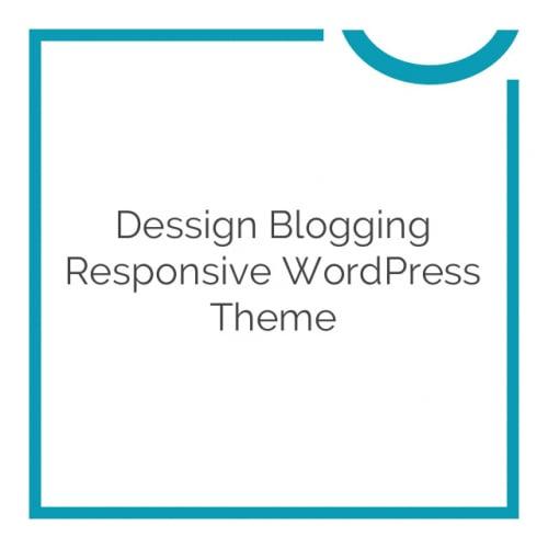 Dessign Blogging Responsive WordPress Theme 1.2.4