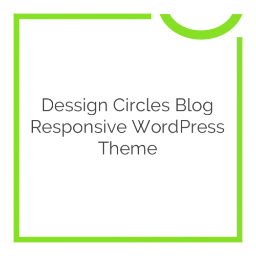 Dessign Circles Blog Responsive WordPress Theme 2.0