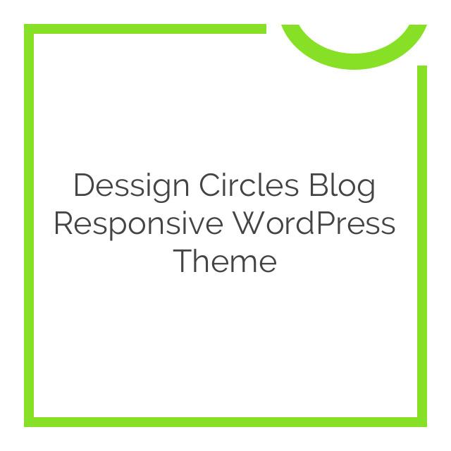 Dessign Circles Blog Responsive WordPress Theme 2.0