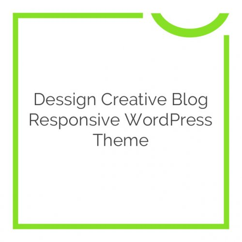 Dessign Creative Blog Responsive WordPress Theme 2.0