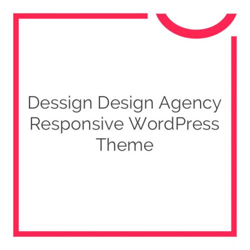 Dessign Design Agency Responsive WordPress Theme 2.0