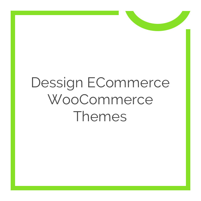 Dessign ECommerce WooCommerce Themes 3.0.0