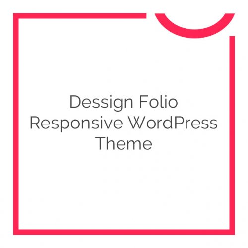 Dessign Folio Responsive WordPress Theme 2.0.1