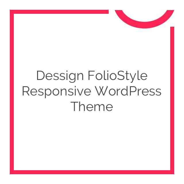 Dessign FolioStyle Responsive WordPress Theme 1.5