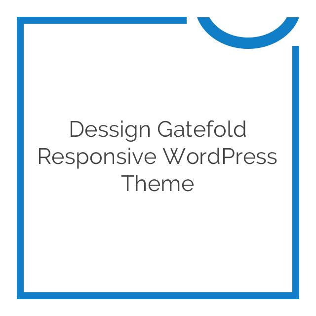 Dessign Gatefold Responsive WordPress Theme 2.5.0