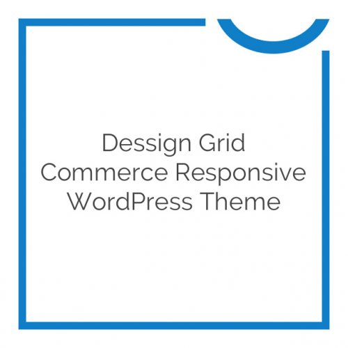 Dessign Grid Commerce Responsive WordPress Theme 3.0.0