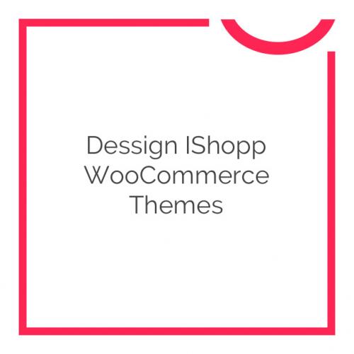 Dessign iShopp WooCommerce Themes 2.0.6