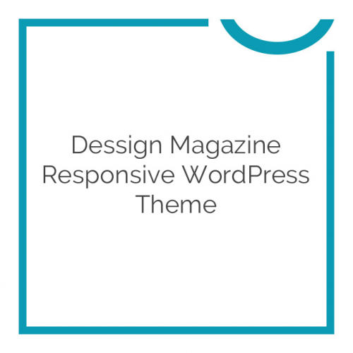 Dessign Magazine Responsive WordPress Theme 2.0