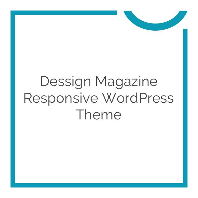 Dessign Magazine Responsive WordPress Theme 2.0
