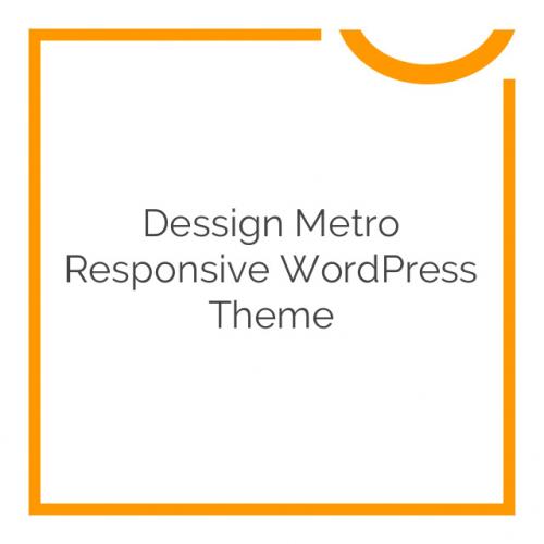 Dessign Metro Responsive WordPress Theme 1.2.1