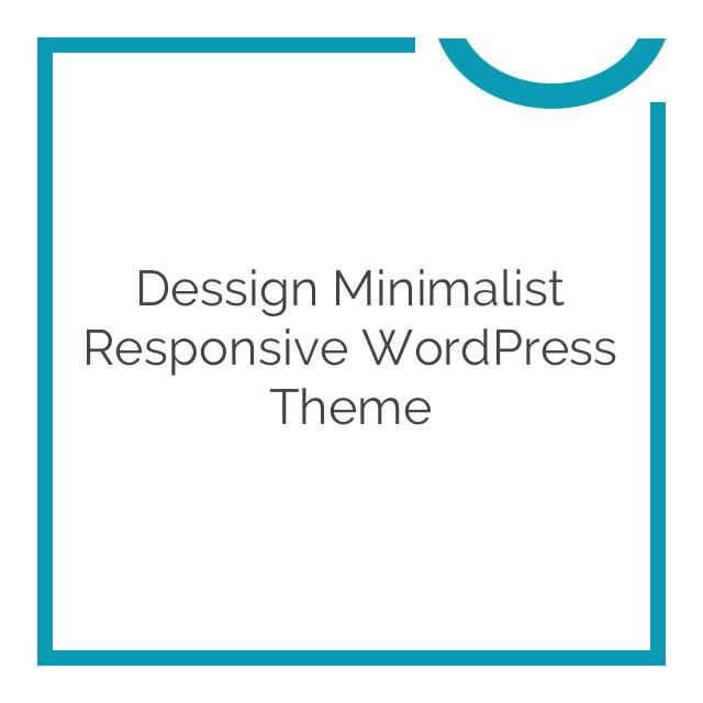 Dessign Minimalist Responsive WordPress Theme 2.0