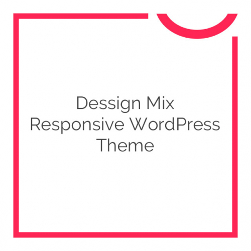 Dessign Mix Responsive WordPress Theme 2.0.1