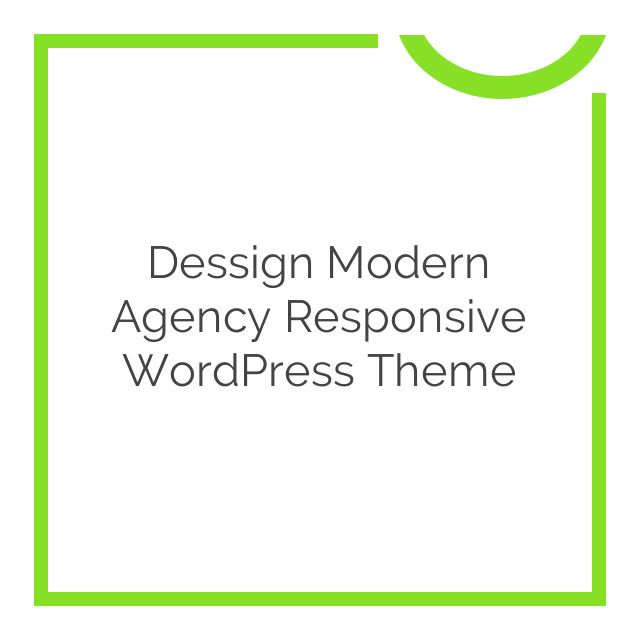 Dessign Modern Agency Responsive WordPress Theme 1.0.1
