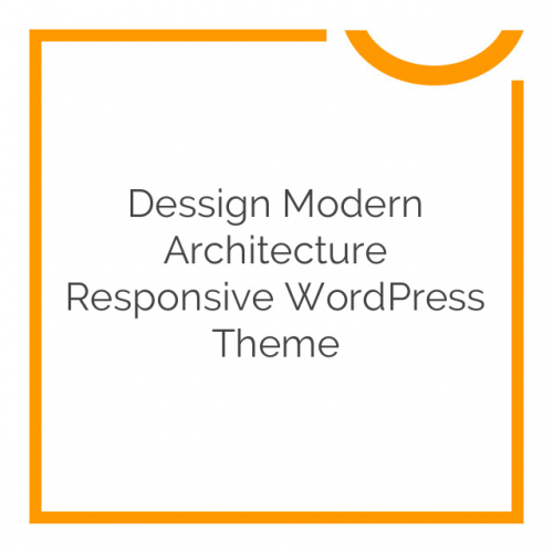 Dessign Modern Architecture Responsive WordPress Theme 2.0