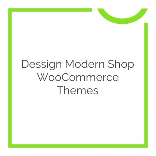 Dessign Modern Shop WooCommerce Themes 3.0.0