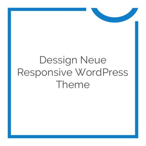 Dessign Neue Responsive WordPress Theme 2.0