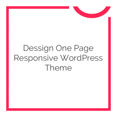 Dessign One Page Responsive WordPress Theme 2.0.1