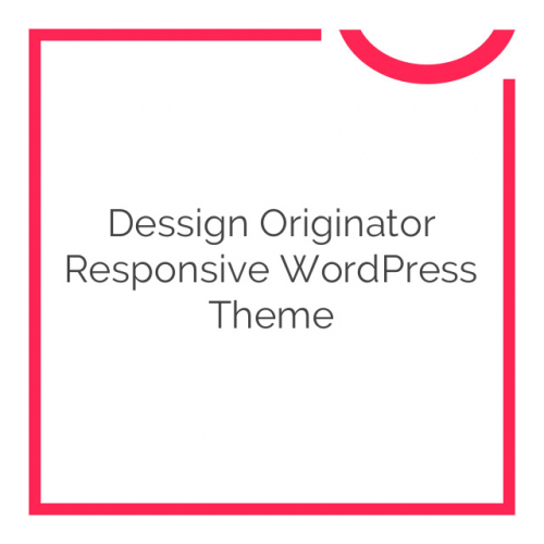 Dessign Originator Responsive WordPress Theme 1.0.1