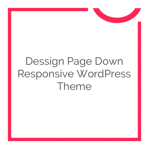 Dessign Page Down Responsive WordPress Theme 2.0.1