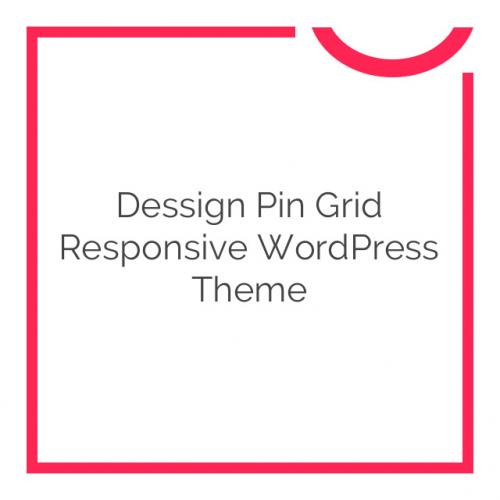 Dessign Pin Grid Responsive WordPress Theme 2.0.1